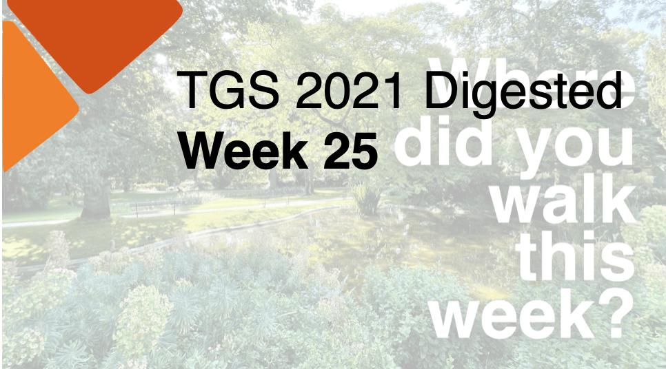 TGS Digested Week